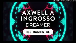 Axwell Λ Ingrosso - Dreamer (Official Instrumental)