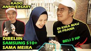 Video DIBELIIN SAMSUNG GALAXY S10+ SAMA MEIRA | GUE KIRA MAU DI PRANK :( MP3, 3GP, MP4, WEBM, AVI, FLV Juni 2019