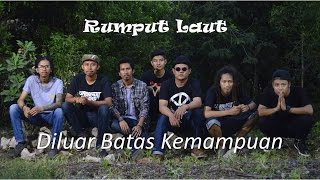 Nonton Diluar Batas Kemampuan  Rumput Laut Band  Official  Rafi D Academy 4   Cirebon Film Subtitle Indonesia Streaming Movie Download