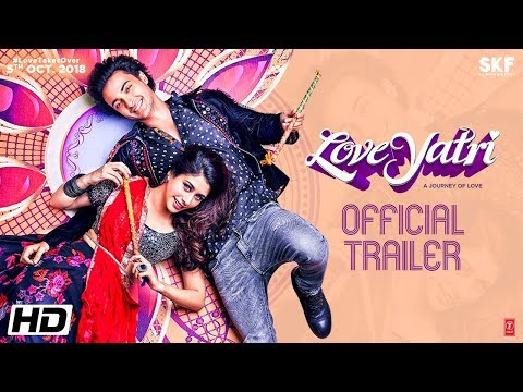 Loveyatri | Official Trailer | Aayush Sharma | Warina Hussain | Abhiraj Minawala | 5th October 2018