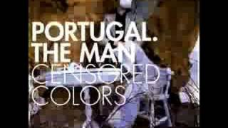 Portugal. The Man - And I
