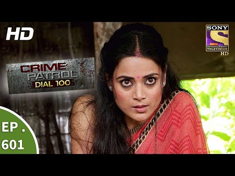 Crime Patrol Dial 100 - क्राइम पेट्रोल - The Murder At The Hostel - Ep 601 - 11th September, 2017 (видео)
