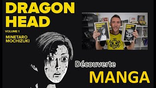 Dragon Head - Découverte manga