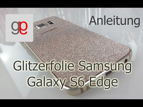DIY Glitzerfolie Samsung Galaxy S6 Edge gold (Anleitung)   Glitter Skin