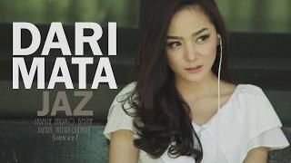 Dari Mata - Jaz (Jasmine, Bernie, Putra, Andri Guitara) cover Video