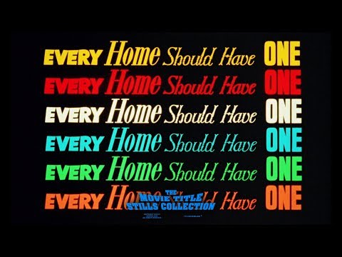 Every Home Should Have One (1970) title sequence
