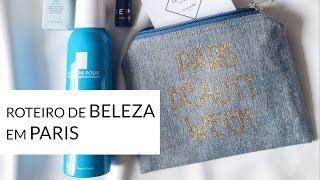 No blog Truque Feminino | Roteiro de beleza e compras em Paris