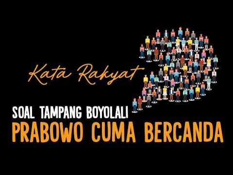 #KataRakyat: Prabowo Cuma Bercanda