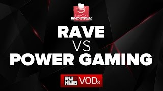 pwr vs Rave, game 2
