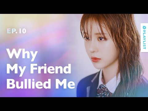 Being Bullied Under False Accusation | The Guilty Secret | EP.10 (Click CC for ENG sub)