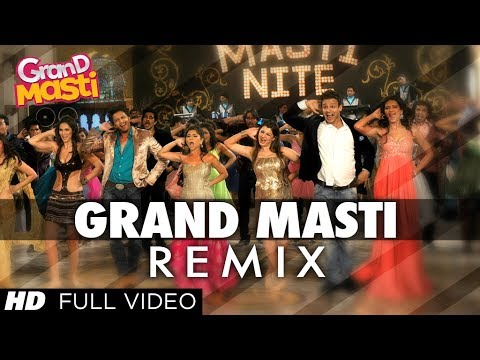 Grand Masti REMIX Full Song - Riteish Deshmukh, Vi
