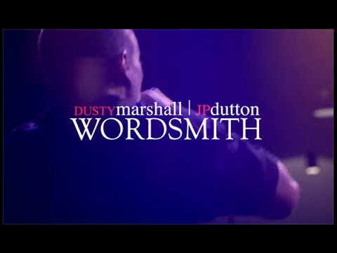 Video: Dusty Marshall - Wordsmith ft. JP Dutton
