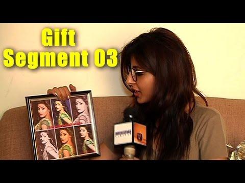 Harshita Gaur Gift Segment part 03