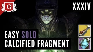 Destiny TTK: EASY SOLO Calcified Fragment XXXIV: More beautiful to know full download video download mp3 download music download