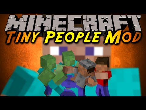 Minecraft Mod Showcase : TINY PEOPLE!