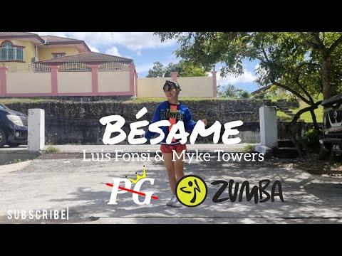 Luis Fonsi, Myke Towers - Bésame | DANCE FITNESS | ZUMBA | BRUNEI | Zin PG