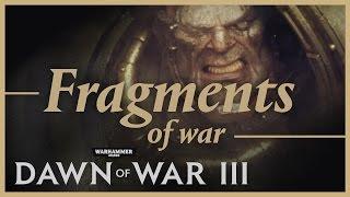 Видео к игре Warhammer 40,000: Dawn of War 3 из публикации: Трейлер «Fragments of War» к ОБТ Warhammer 40,000: Dawn of War III
