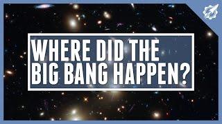 Big Bang - Location
