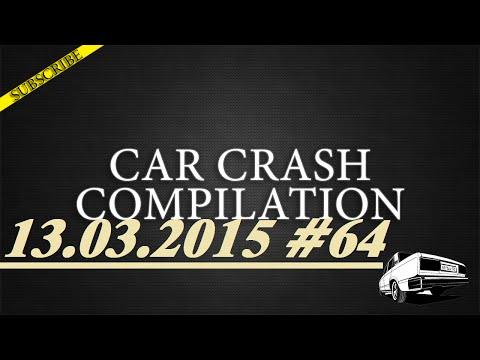 Car crash compilation #64 | Подборка аварий 13.03.2015