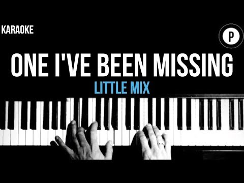 Little Mix - One I've Been Missing Karaoke SLOWER Acoustic Piano Instrumental Cover Lyrics