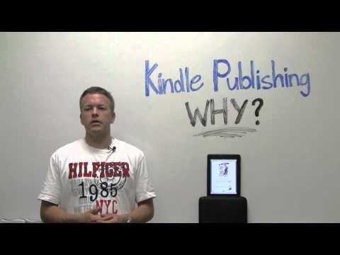Why Kindle Publishing