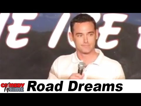 Road Dreams -- Comedy Time