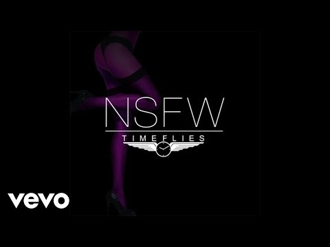 Timeflies - NSFW  (Feat. Angel Haze) lyrics