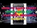 HOW TO HARD RESET INTEX AQUA R3+ / PATTERN, SECURITY REMOVE.