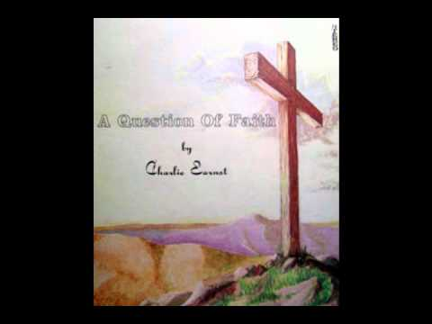 Charlie Earnst [USA] - a_1. A Question of Faith.