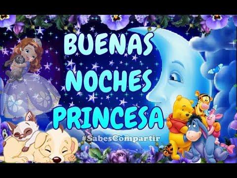 Frases de amigos - Buenas noches y Dulces Sueños Princesa