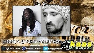 Download Lagu I Octane & Gentleman - Its all right (Feb 2014) [Cane River Riddim] DJ-Frass   Zojak   Reggae Mp3