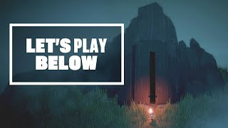 Let's Play Below - PRAISE BE TO THE POWER OF SOUP