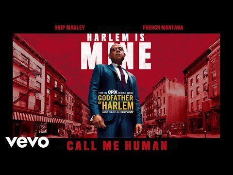 Godfather of Harlem - Call Me Human (Audio) ft. Skip Marley, French Montana