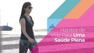 Hábitos De Vida Para Uma Saúde Plena