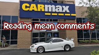 "This is my video response to the ""Took my Supra to carmax video"" and I even read all your mean comments.***Social MediaInstagram: https://www.instagram.com/sik2jzFacebook: https://www.facebook.com/sik2jzSupra shirts: http://sik2jz.bigcartel.com/product/sik2jz-supra-shirt"