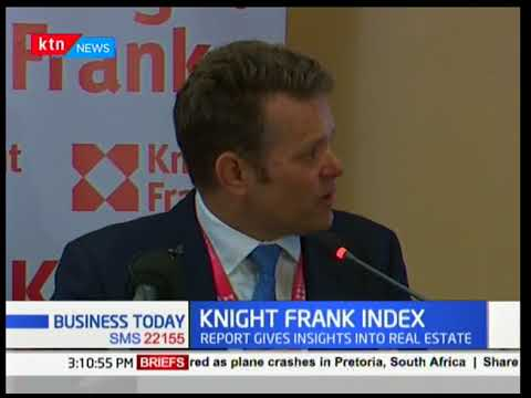 Knight Frank Index Report shows that Kenyan economy is growing steadily