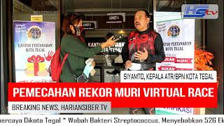 Kantor ATR/BPN Kota Tegal, Gelar Virtual Race Nasional