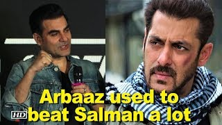 Arbaaz used to beat Salman in Arm Wrestling