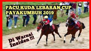 Video PACU KUDA LEBARAN CUP PAYAKUMBUH 2019 DI WARNAI INSIDEN ! FULL VIDEO MP3, 3GP, MP4, WEBM, AVI, FLV Juni 2019
