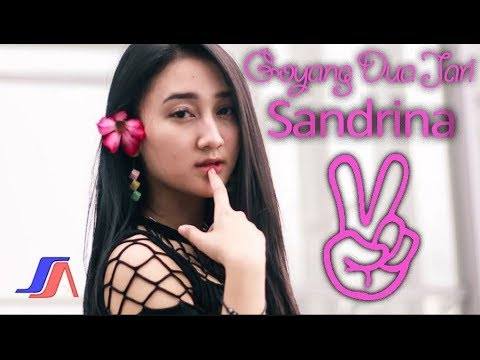 GOYANG 2 JARI - SANDRINA  ( OFFICIAL MUSIC VIDEO )