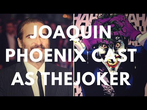 Joaquin Phoenix Cast as The Joker in Joker Origin Film