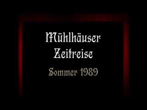 1989: Mühlhäuser Zeitreisen - Sommer 1989