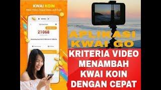 Video KRITERIA VIDEO YANG MEMILIKI JUMLAH KWAI KOIN TINGGI 2018 MP3, 3GP, MP4, WEBM, AVI, FLV Oktober 2018