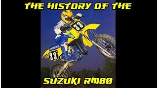 10. History of the Suzuki RM80 1977-2001 + Tuning tips, Flaws&Fixes / DirtBikeDudeZ