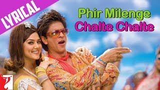 Lyrical: Phir Milenge Chalte Chalte Song with Lyrics   Rab Ne Bana Di Jodi   Jaideep Sahni