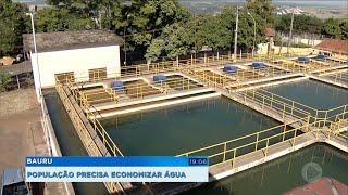 Bauruense precisa economizar água