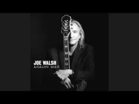 analog - Joe Walsh - Analog Man [from his new album released june 5 2012] I do not own the rights to this songs, please support the artist (Joe Walsh) by buying this ...