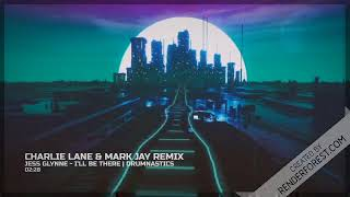 Jess Glynne - I'll Be There (Charlie Lane & Mark Jay Remix) | Drumnastics...♫