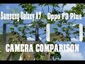 Samsung Galaxy A7 vs Oppo F3 Plus Sample image Comparison  (technical news updates)