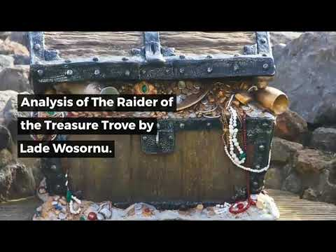 Analysis of The Treasure Trove by Lade Wosornu
